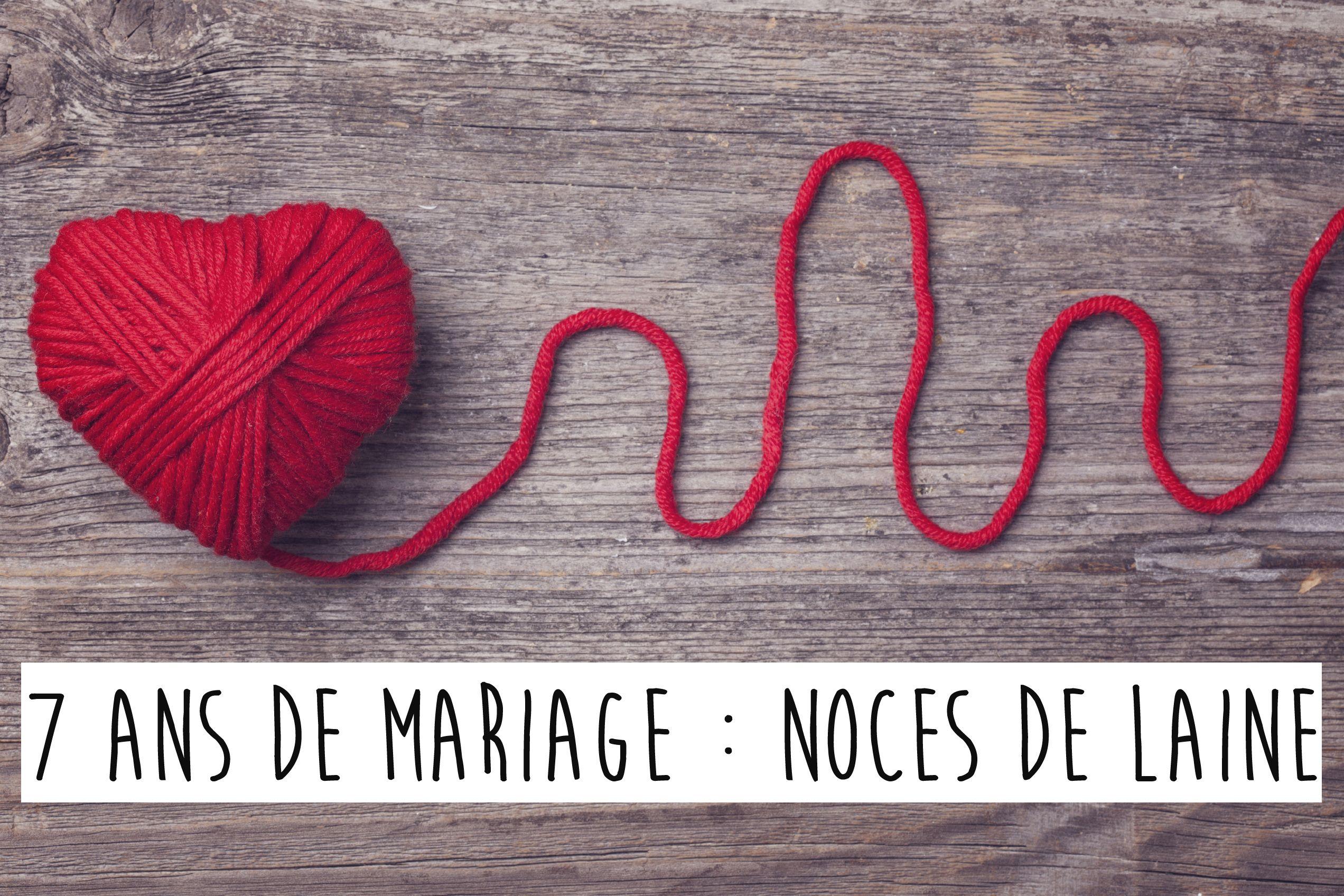 7 ans de mariage noces de laine anniversaire de mariage pinterest laine mariages et - 9 ans de mariage noce de quoi ...