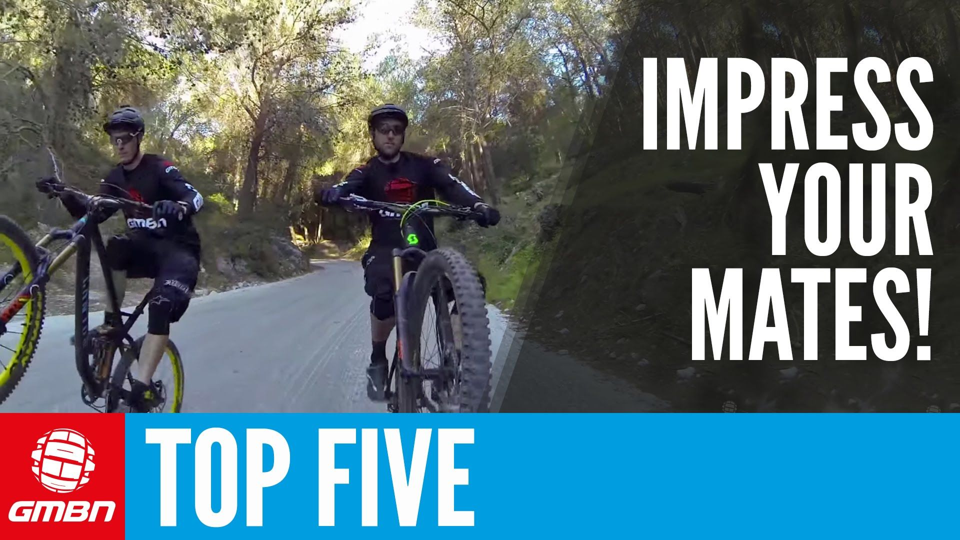 Top Five Ways To Impress Your Mates Mtb Skills Bike Training