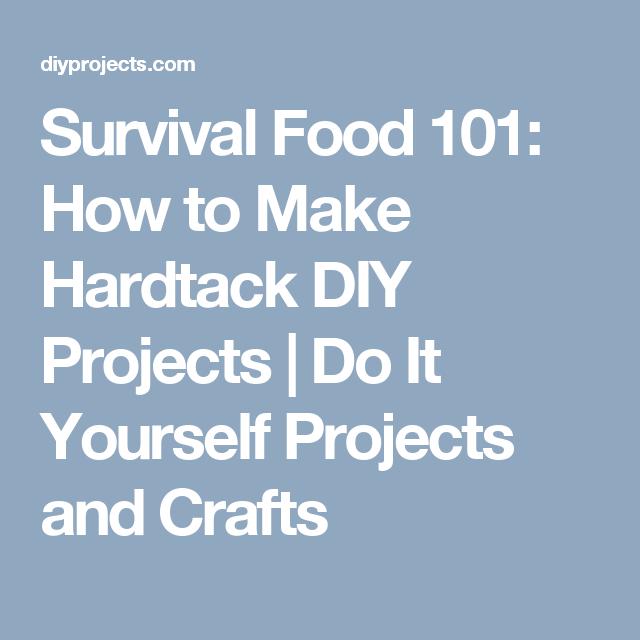 Survival food 101 how to make hardtack diy projects do it survival food 101 how to make hardtack diy projects do it yourself projects and solutioingenieria Images