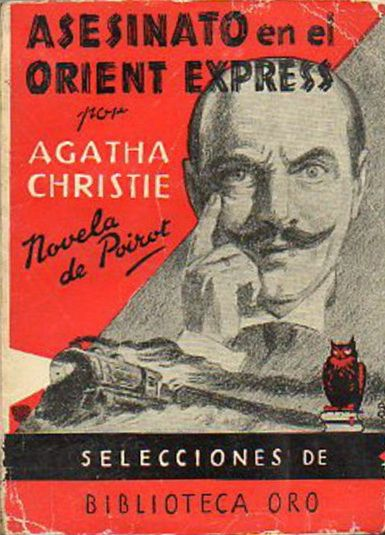 Murder on the Orient Express by Agatha Christie - Asesinato en el Orient Express.