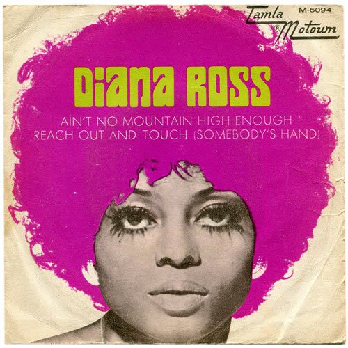 "Diana Ross ""Ain't No Mountain High Enough / Reach Out & Touch ..."