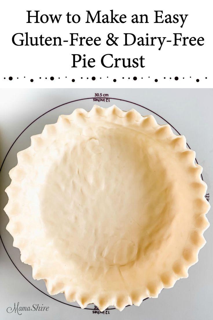 Easy glutenfree pie crust recipe gluten free pie