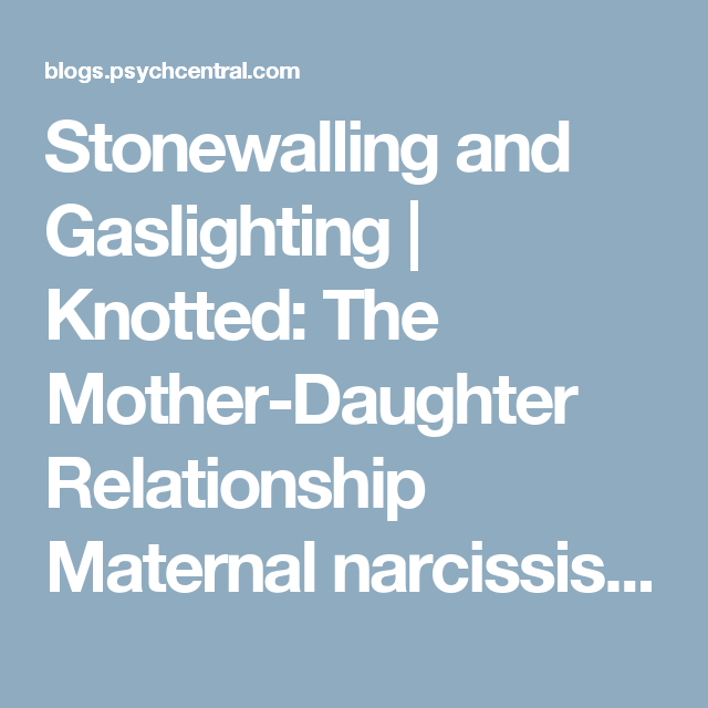 Gaslighting mother