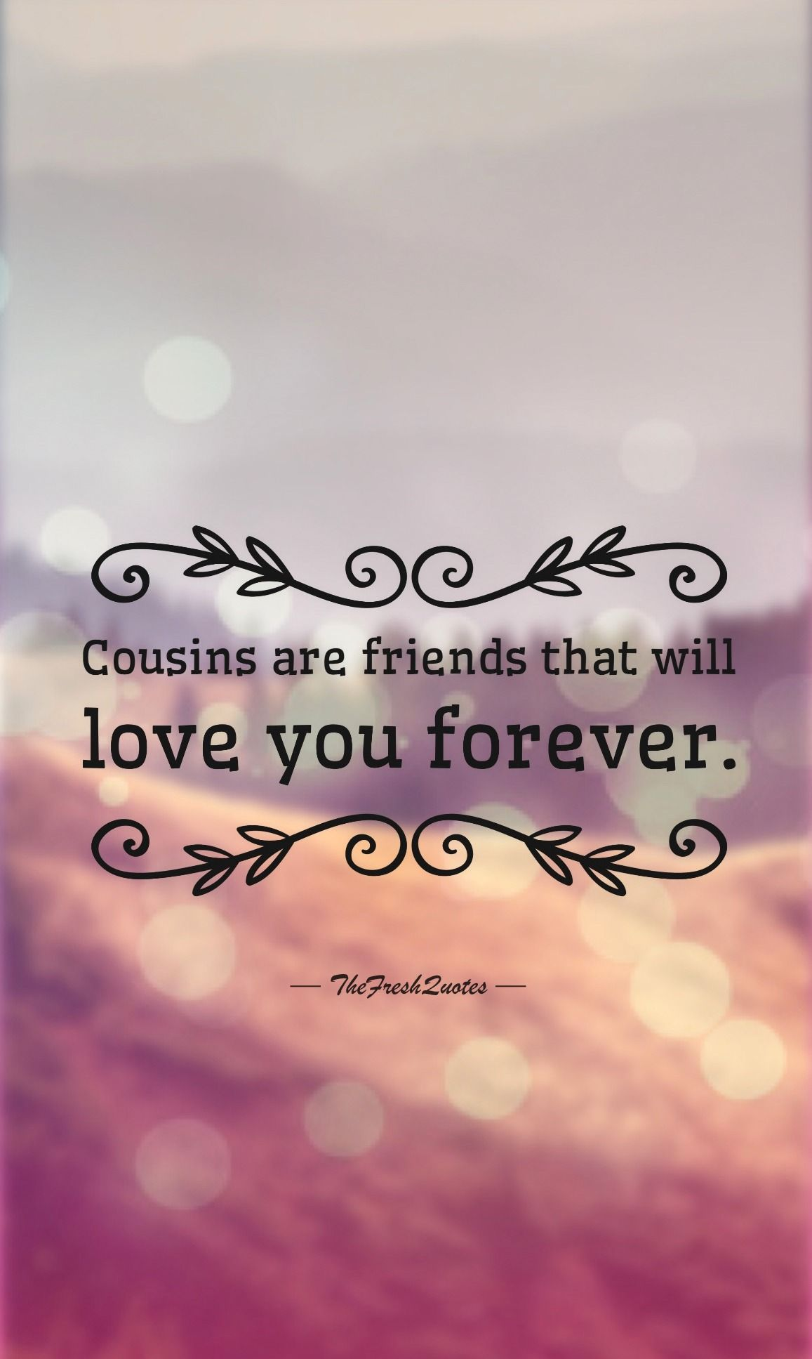 40 Cute And Funny Cousins Quotes With Images Quotes Pinterest