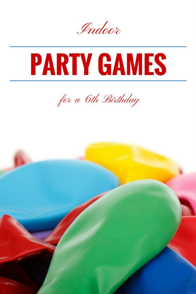Indoor Party Games For Age 6 My Kids Guide