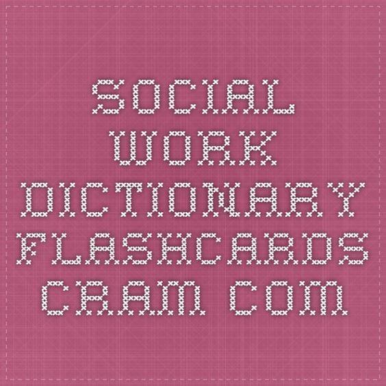 social work dictionary Flashcards - Cram aswb Pinterest