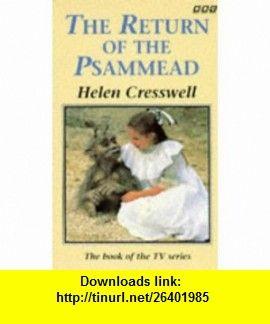 The Return of the Psammead (9780563403685) Helen Cresswell , ISBN-10: 0563403683  , ISBN-13: 978-0563403685 ,  , tutorials , pdf , ebook , torrent , downloads , rapidshare , filesonic , hotfile , megaupload , fileserve
