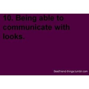 Being able to communicate with looks