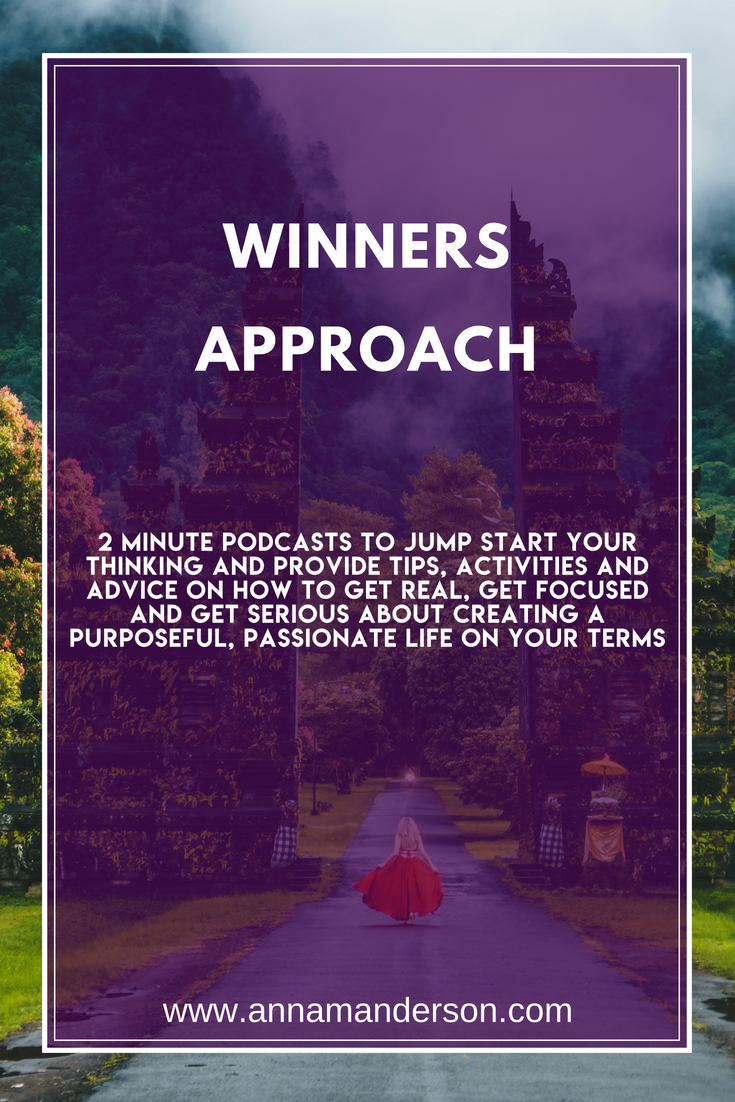 Winners approach These 2 minute Podcasts will help jump