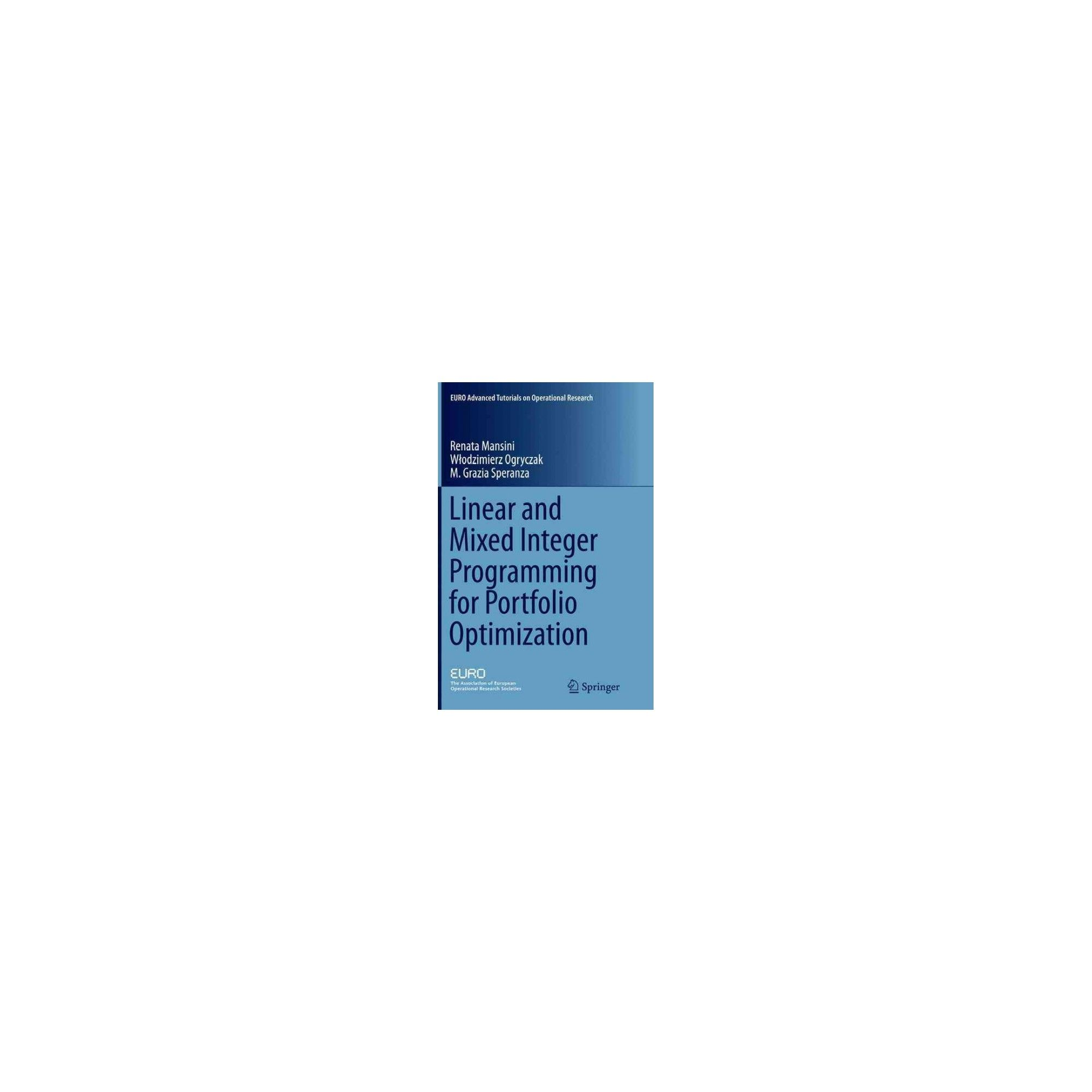 Linear and Mixed Integer Programming for Portfolio Optimization (Reprint)  (Paperback) (Renata