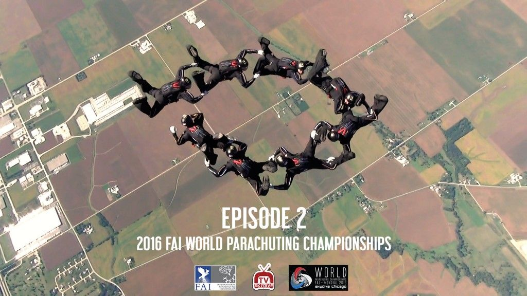 Episode 02 2016 Fai World Parachuting Championships Mondial Skydiving Parachute Skydive Chicago
