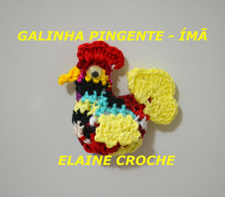 Vídeo aula mostrando a confecção da Galinha Pingente em crochê da ...