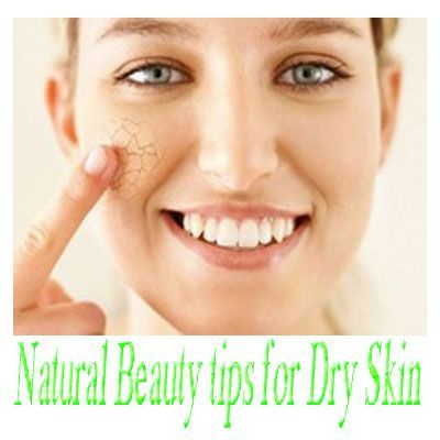 natural beauty tips for dry skin - Natural Beauty Tips For Fairness For Dry Skin - Stylish Tips