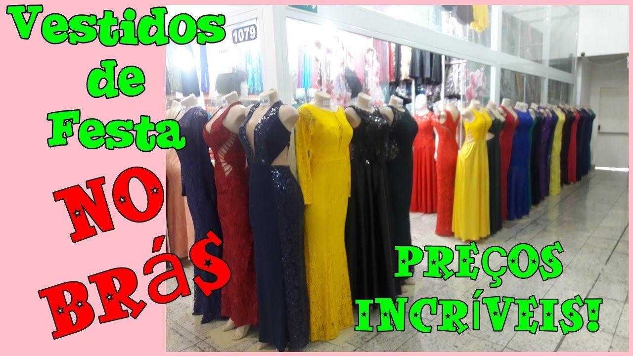 b518f75d6 Onde comprar Vestidos de Festa no Brás - 👗