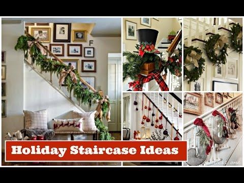 2016 Christmas Staircase Decorating Ideas | Holiday Decorating Ideas - YouTube