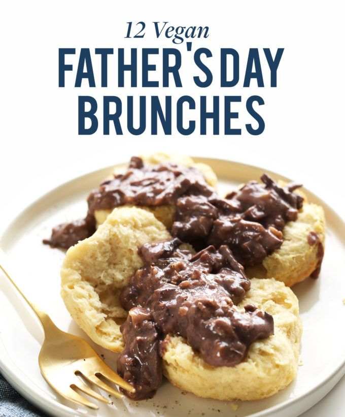 Father S Day Plant Based Recipes Minimalist Baker Recipes Vegan Biscuits And Gravy Vegan Biscuits Baker Recipes