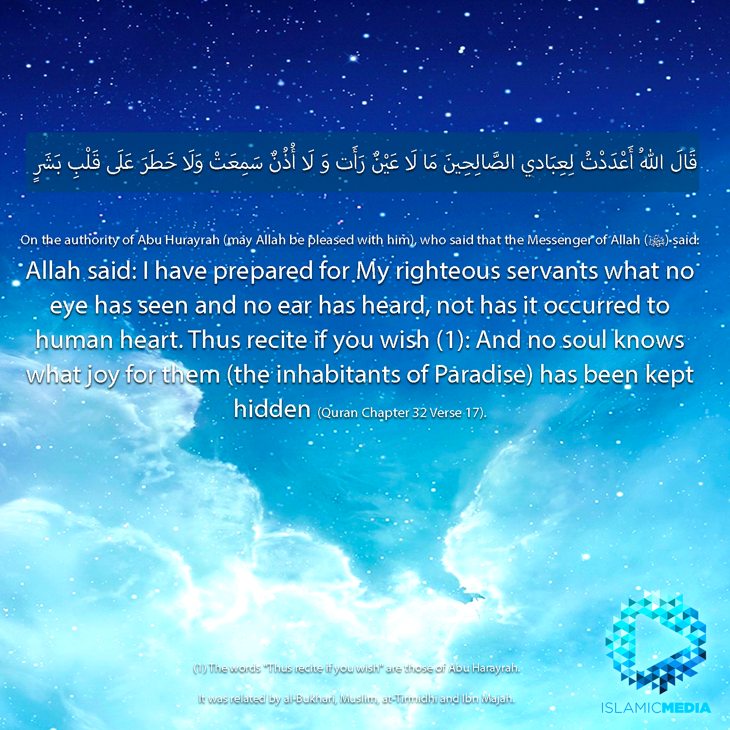 Allah said: I have prepared for My righteous servants what no eye
