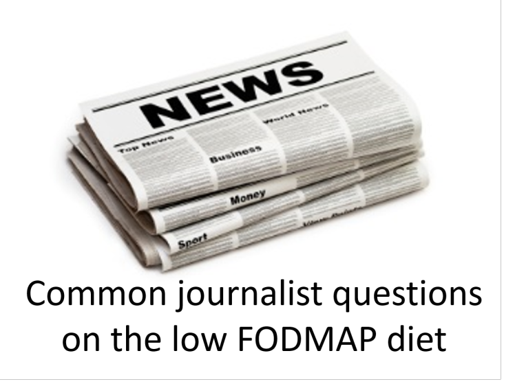 Common journalist questions on the low FODMAP diet