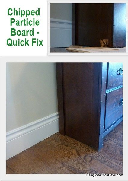 Chipped Particle Board Quick Fix More