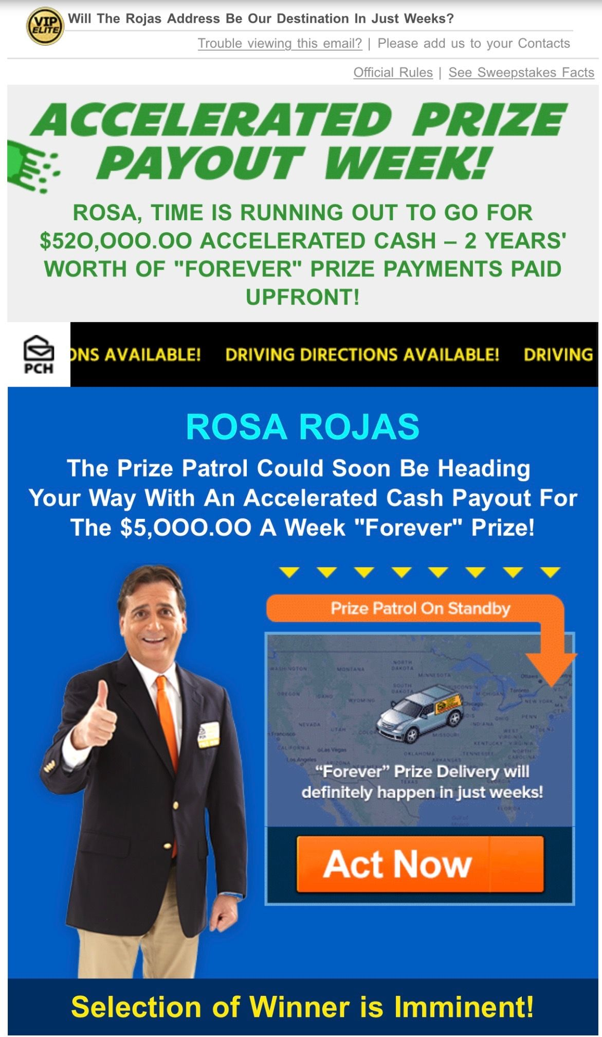 PCH PRIZE PATROL SELECTION Of WINNER Is IMMINENT I ROSA ROJAS CLAIM