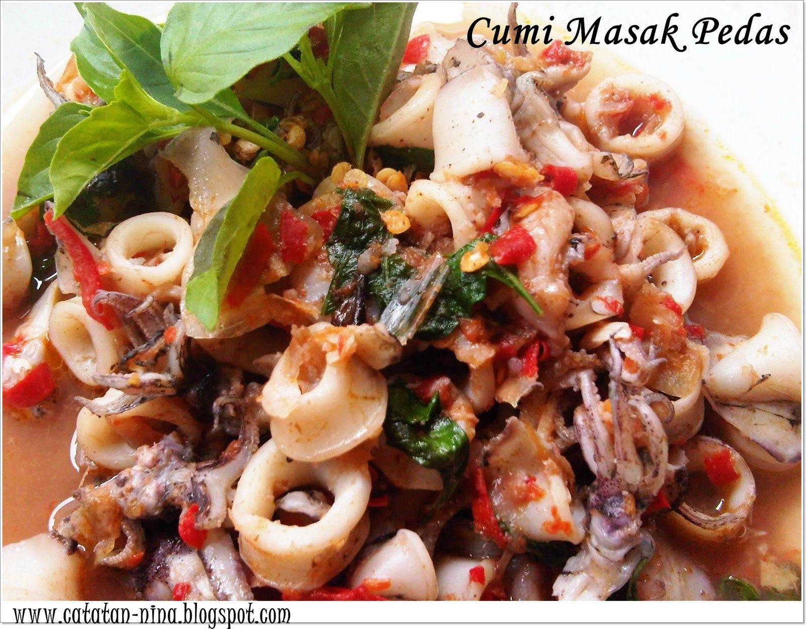 Catatan Nina Cumi Masak Pedas Resep Masakan Resep Makanan Makanan