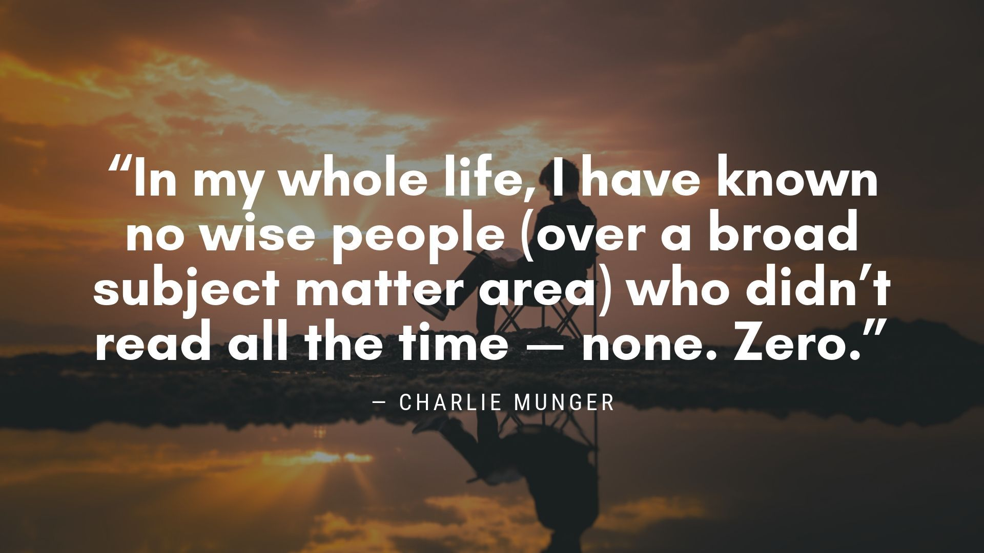 Charlie Munger Quote On Reading Education Quotes For