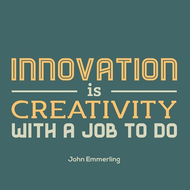 Creativity And Innovation Quotes: Innovation Is #Creativity With A Job To Do. #Quotes
