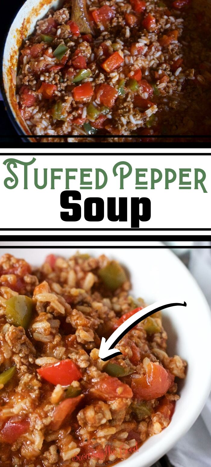 Stuffed Pepper Soup Has All The Flavors Of Your Favorite Stuffed Bell Peppers But Without The Work And Stuffed Pepper Soup Stuffed Peppers Healthy Soup Recipes