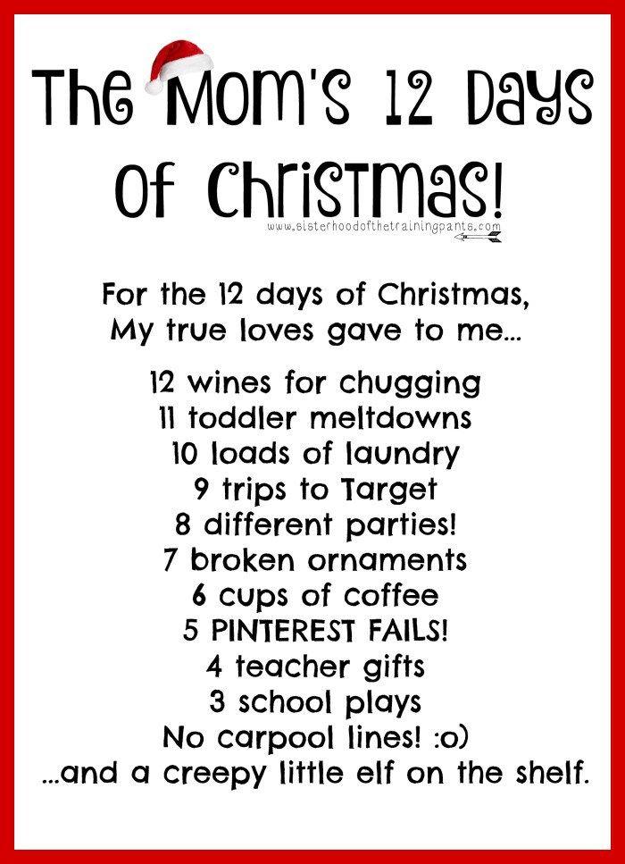 The Mom S 12 Days Of Christmas Funny Mother Mom Life Mom Blog Christmas Holiday Bad Moms The Sisterhood 12 Days Of Christmas Funny Mother Bad Moms