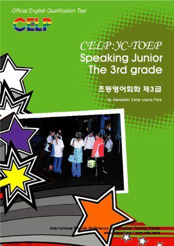CELP:YC-TOEP Speaking Junior  초등영어회화 제3급