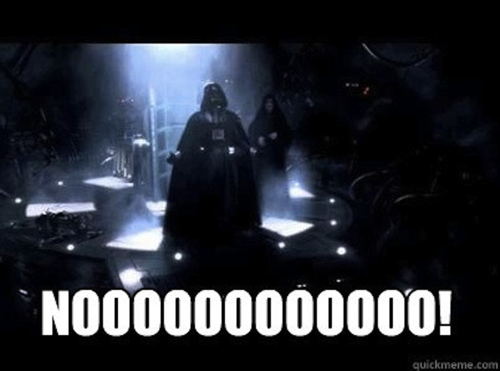 Image result for darth vader NOOOOOOOOO meme