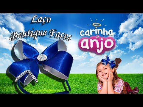 Laco Carinha De Anjo Boutique Youtube Lacos De Cabelo Lacos