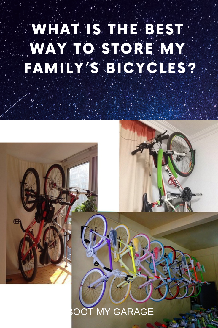 What Is The Best Way To Store My Family S Bicycles Bike Storage