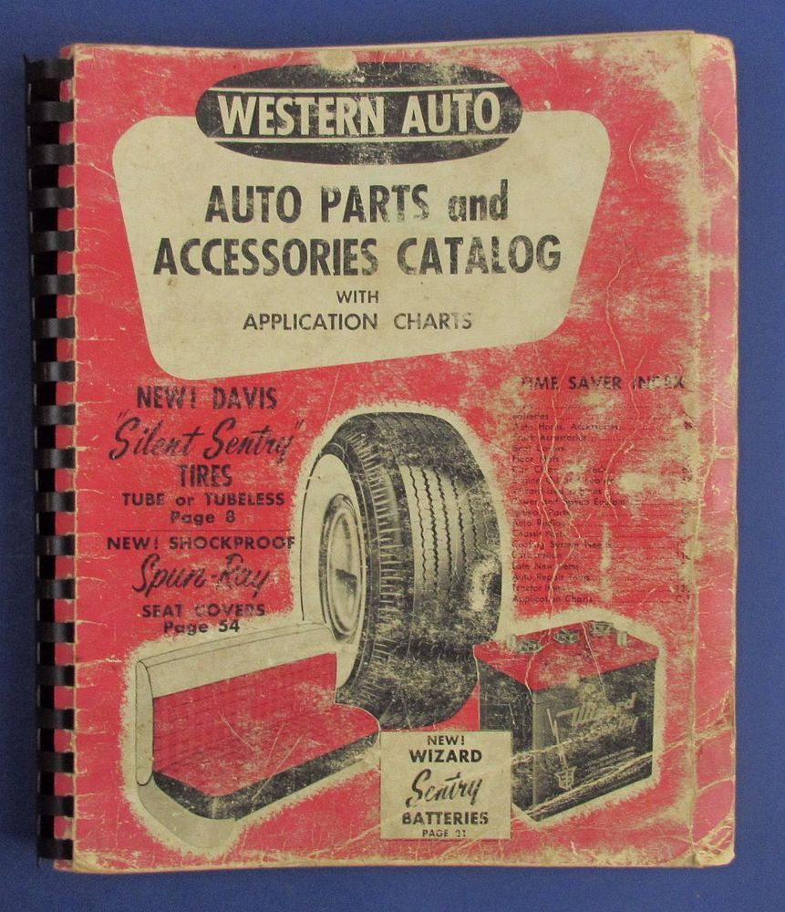 Vintage Western Auto Parts Accessories Catalog 1955 ? Cars ...