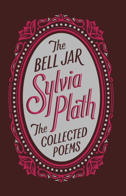 The Bell Jar Collected Poem Barne Noble Collectible Edition Hardcover Collection Of Sylvia Plath Essays Essay