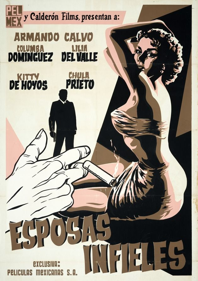 Esposas Infieles Mexican Film Posters Vintage Movie Posters Vintage Vintage Movies