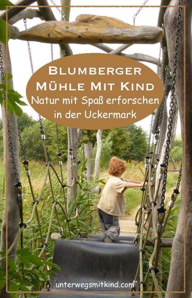 Kurzt Ipp Naturerlebniszentrum Blumberger Muhle Unterwegs Mit Kind Ausflug Reisen Mit Kindern Urlaub