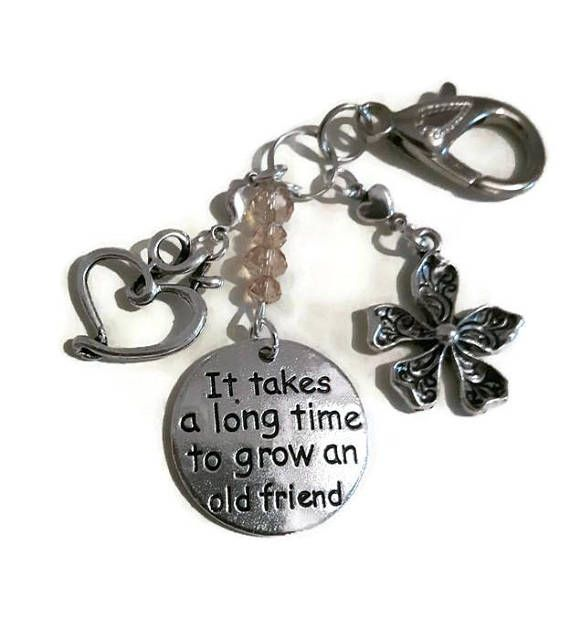 It Takes A Long Time To Grow An Old Friend Gift Her