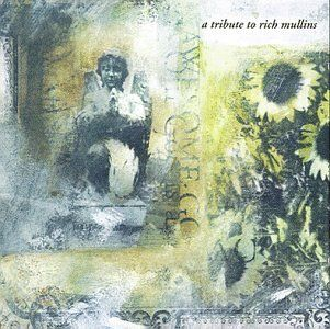 Topseller Awesome God A Tribute To Rich Mullins 0 01 Rich