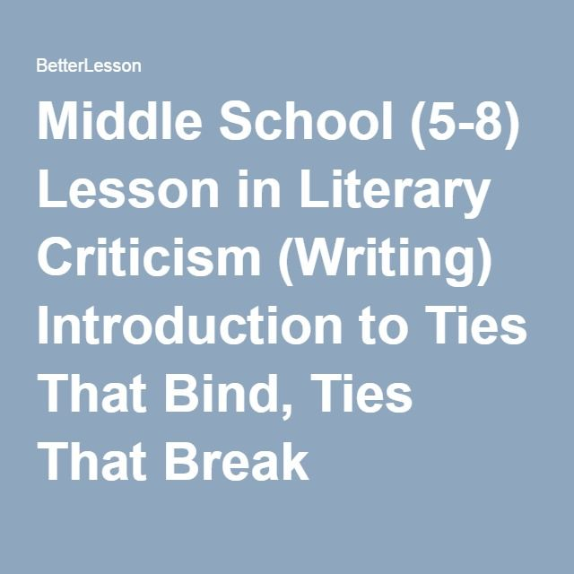 Middle School (5-8) Lesson In Literary Criticism (Writing