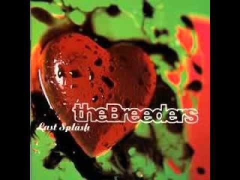 Haley S Ipod The Breeders Last Splash Full Album Youtube Best Albums Cool Album Covers Album Covers