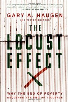Get the inside scoop by listening to our interview with author, Gary Haugen. The Locust Effect: Why the End of Poverty Requires the End of Violence