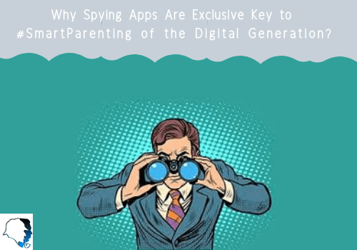 Why Spying Apps Are Exclusive Key To Smartparenting Of The