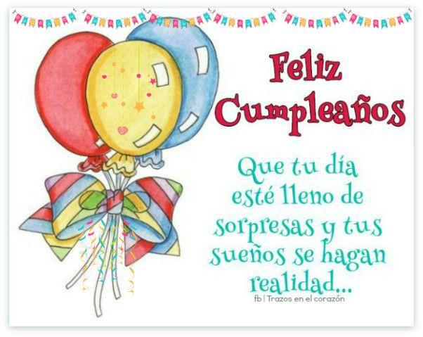 Feliz cumplea os que tu d a est lleno de sorpresas y tus - Sorpresas de cumpleanos ...