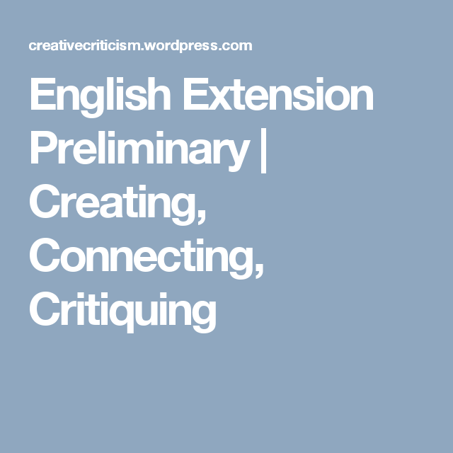 English Extension Preliminary Hsc English Extensions English