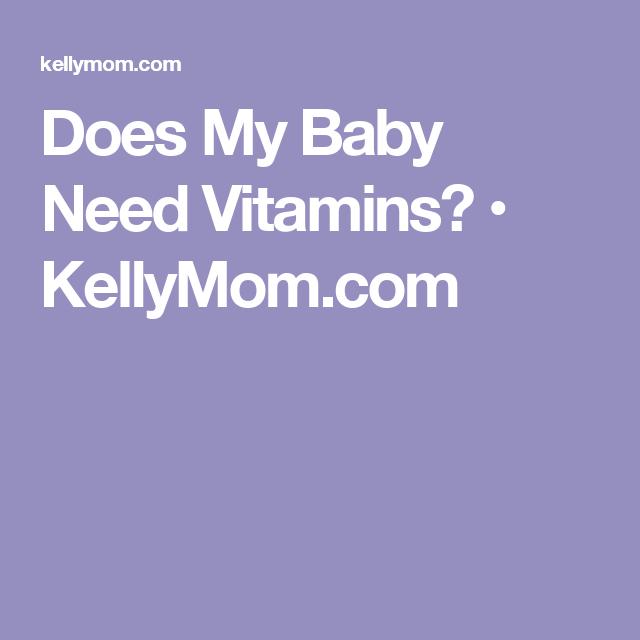 Does My Baby Need Vitamins | Baby vitamins Toddler ...