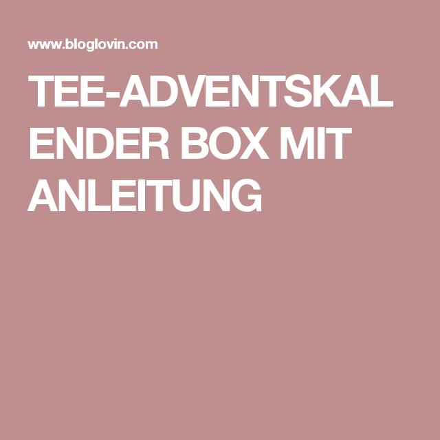 TEE-ADVENTSKALENDER BOX MIT ANLEITUNG