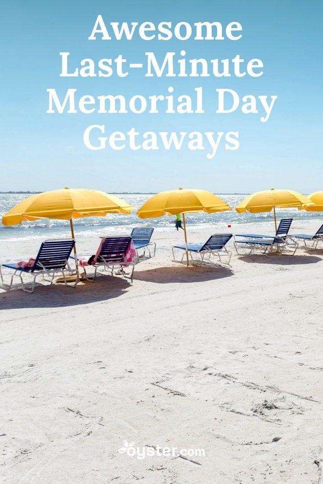 5 Awesome Last Minute Memorial Day Getaways Oyster Com Perfect Beach Vacation Summer Getaways Getaways