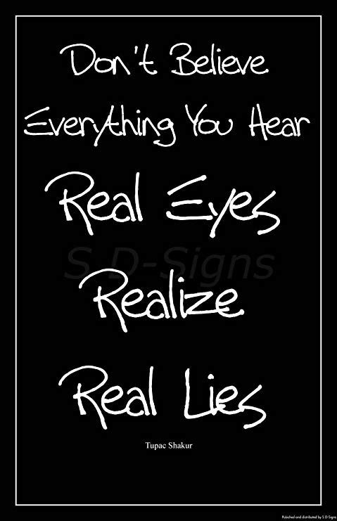 Real Eyes Realize Real Lies Tattoos T Tattoos Writing