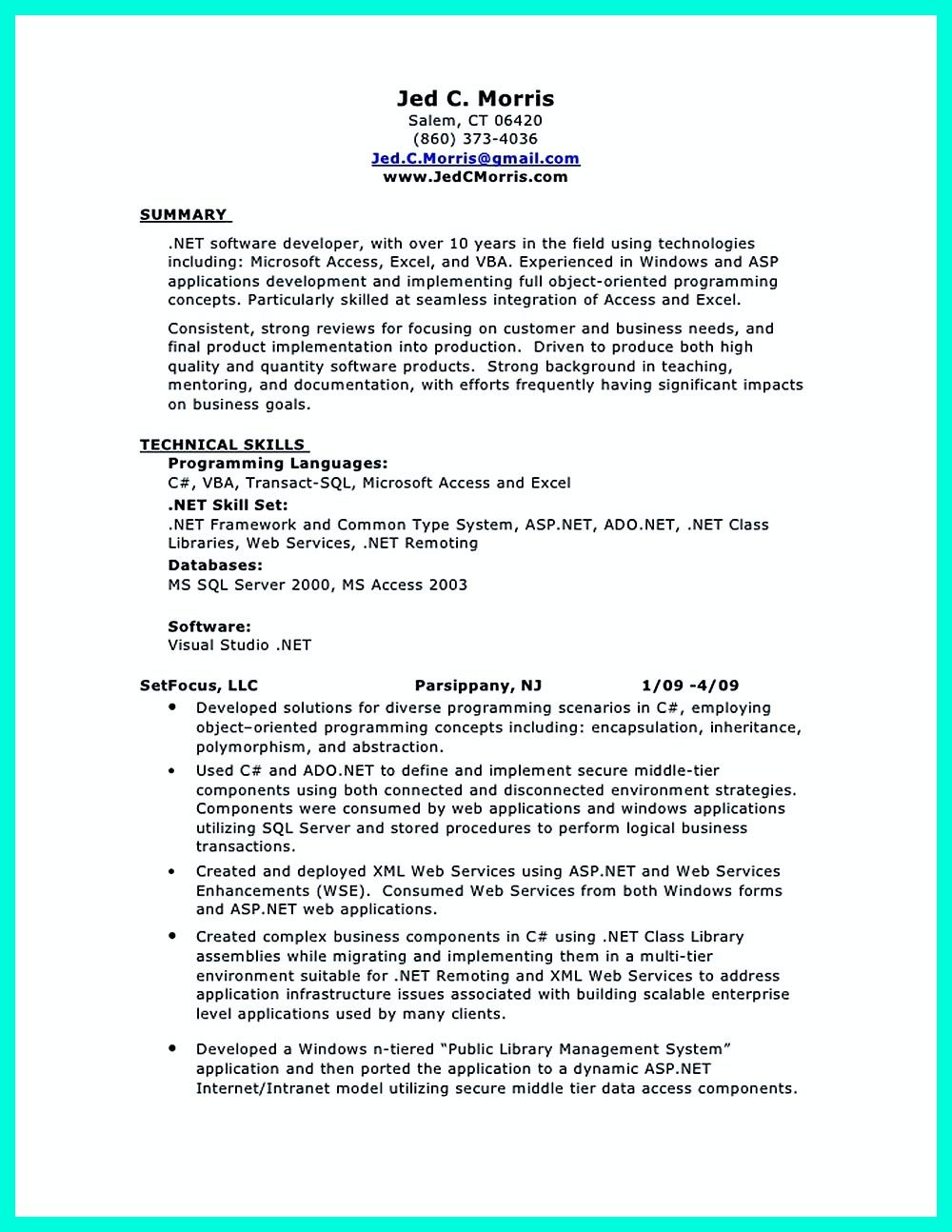 Database Developer Resume Here Can Be Used By Professionals To Prove Their Skills And Track Record So They Will Get Applied Easily In This Resume Da Resume